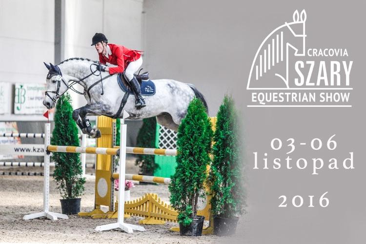 Cracovia Szary Equestrian Show 03-06.11.2016 plakat, patronat medialny, www.equista.pl